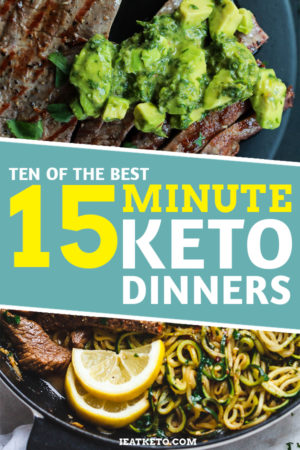 10 of the best quick 15 minute keto dinners #keto #lowcarb #lchf