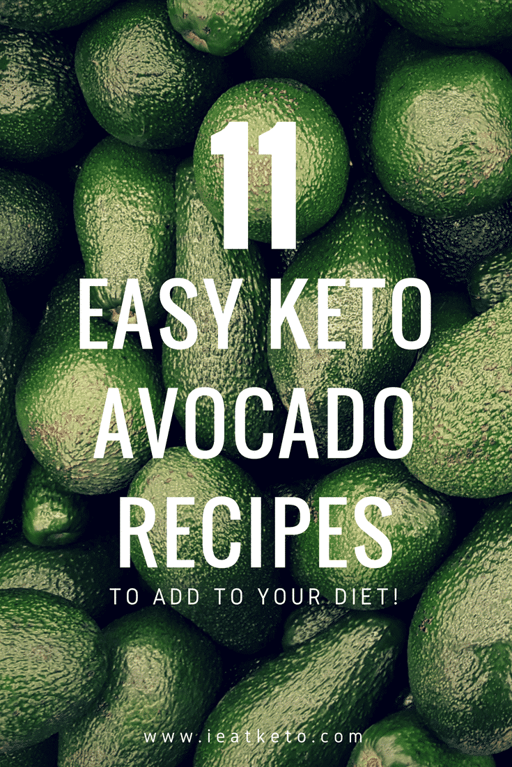 11 keto avocado recipes for the ketogenic diet