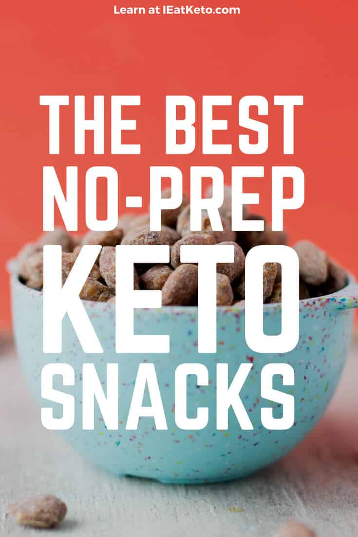 the best no prep keto snacks list
