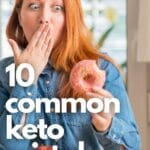10 Common Keto Mistaked to look out for