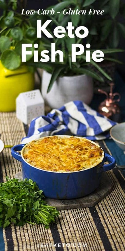 Gluten Free - Keto Fish Pie